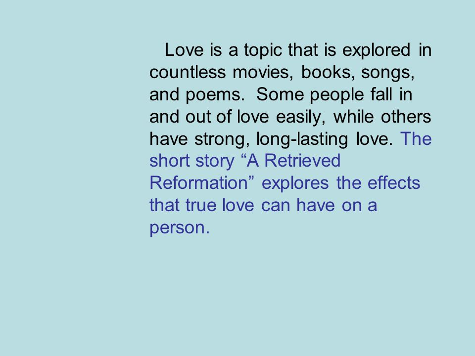Love is a topic that is explored in countless movies, books, songs, and poems. Some people fall in and out of love easily, while others have strong, l