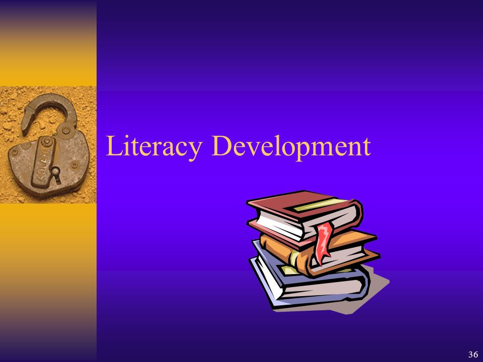 36 Literacy Development
