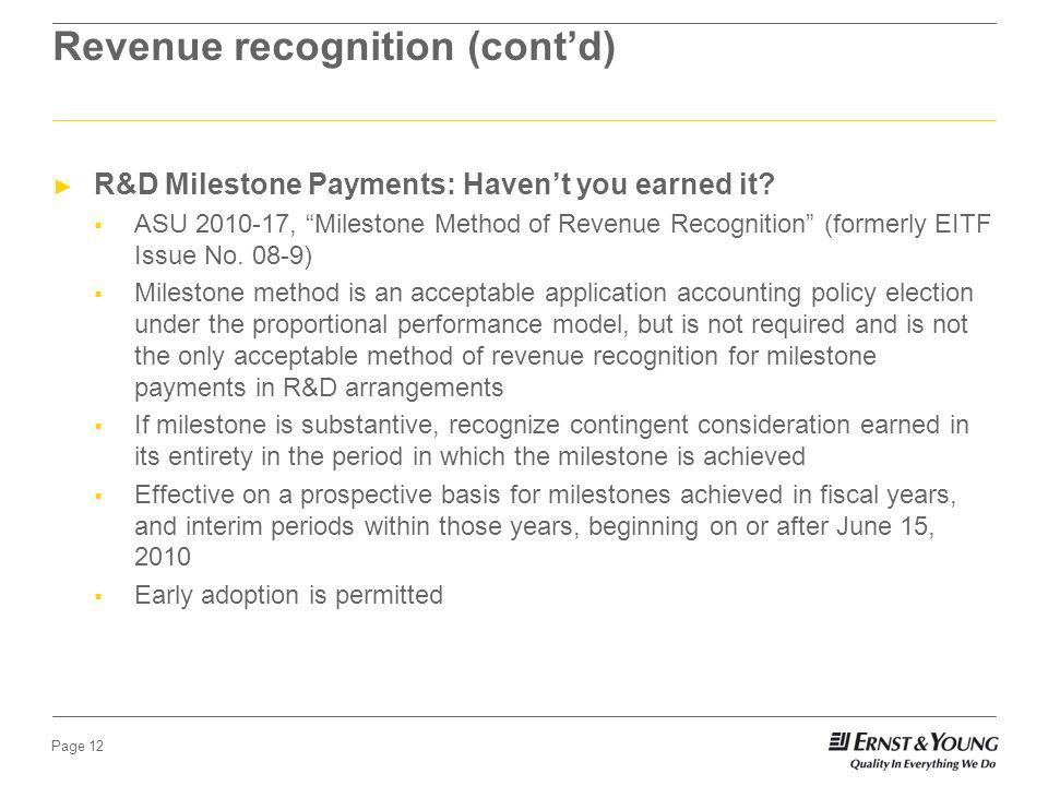 Page 11 Revenue recognition (contd) ASU 2009-14, Applicability of SOP 97-2 to Certain Arrangements that Include Software Elements (formerly EITF Issue