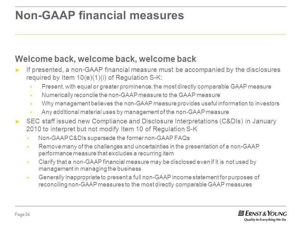 Page 23 Non-GAAP financial measures Goodwill impairment Segments SEC hot buttons