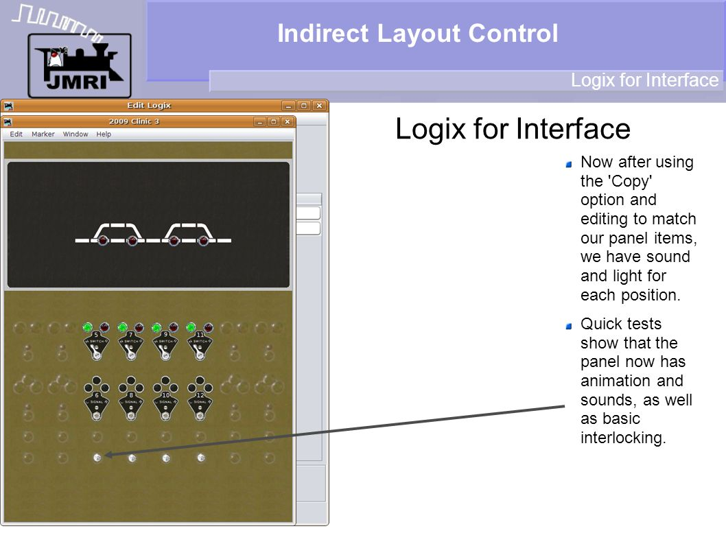 Indirect Layout Control Logix for Interface Now after using the Copy option and editing to match our panel items, we have sound and light for each position.