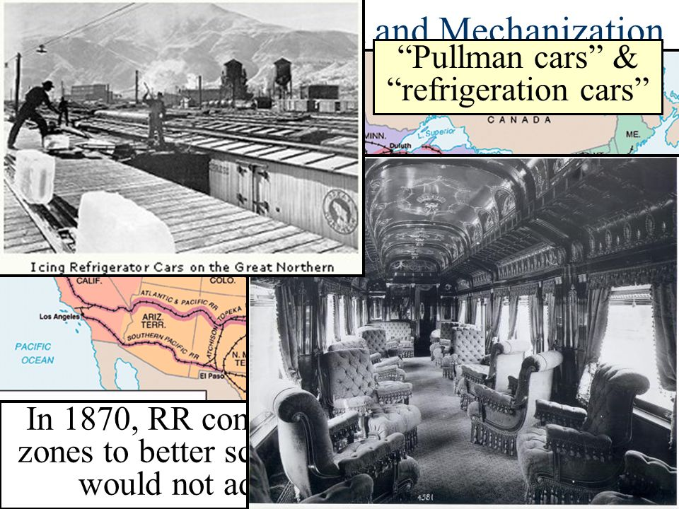 Railroad Consolidation and Mechanization In 1870, RR companies developed the 1 st time zones to better schedule the RR system; the US would not adopt