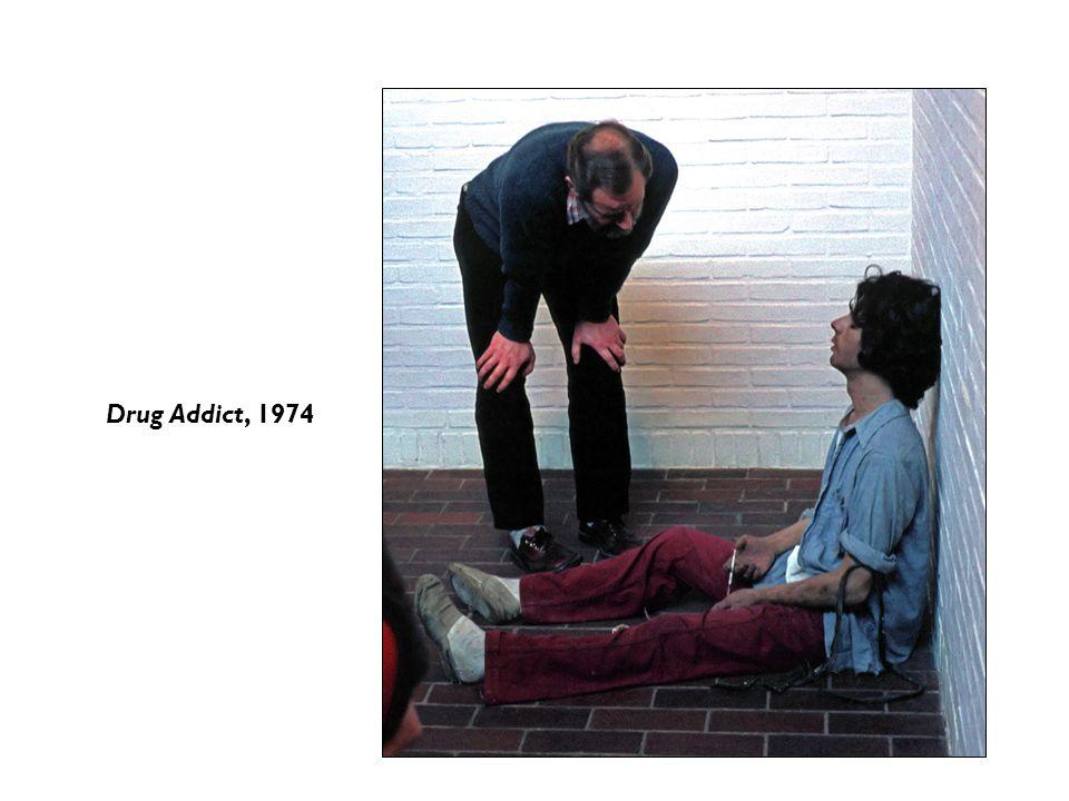 Drug Addict, 1974