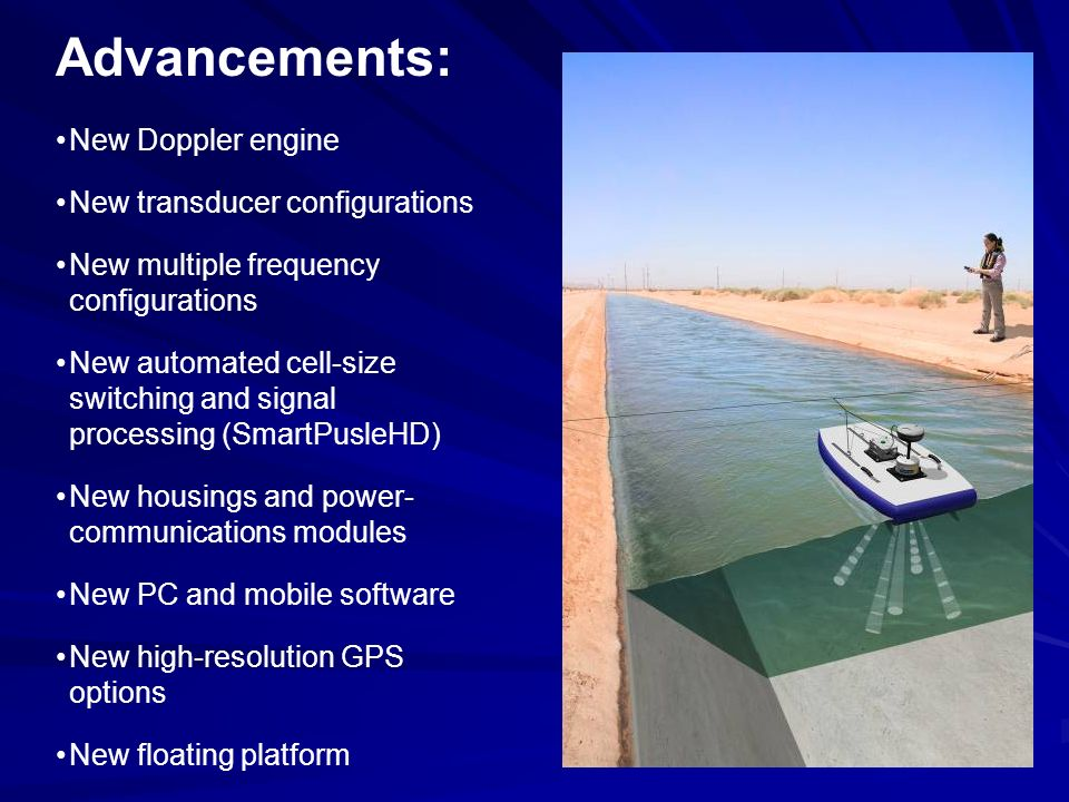 New Doppler engine New transducer configurations New multiple frequency configurations New automated cell-size switching and signal processing (SmartP