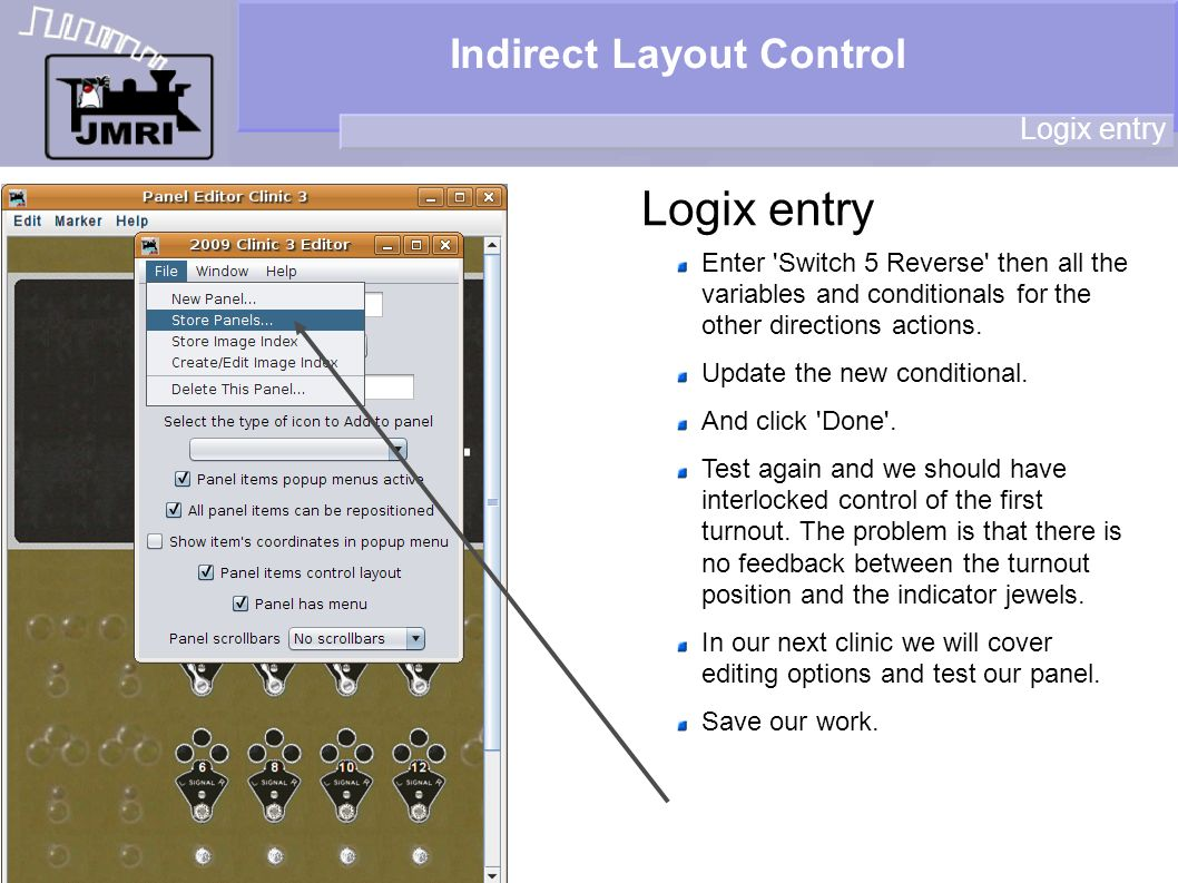 Indirect Layout Control Logix entry Enter 'Switch 5 Reverse' then all the variables and conditionals for the other directions actions. Update the new