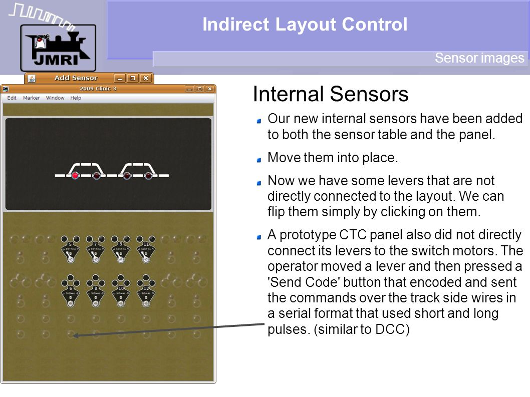 Indirect Layout Control Internal Sensors Sensor images Our new internal sensors have been added to both the sensor table and the panel. Move them into