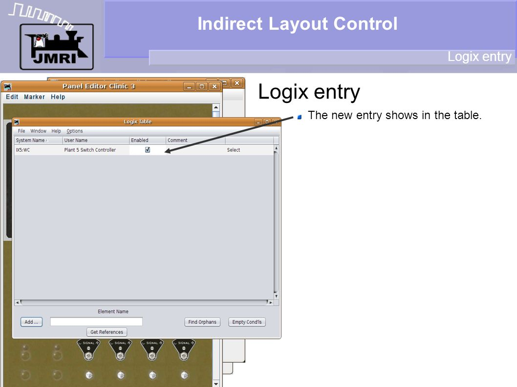 Indirect Layout Control Logix entry The new entry shows in the table.