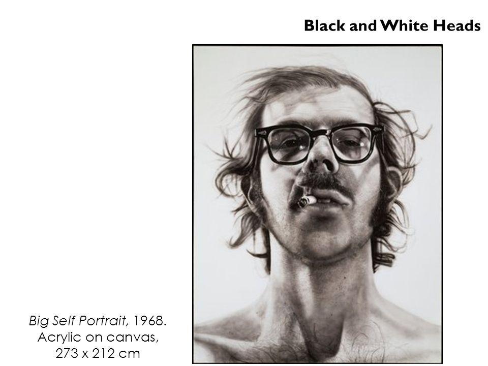 Big Self Portrait, 1968. Acrylic on canvas, 273 x 212 cm Black and White Heads