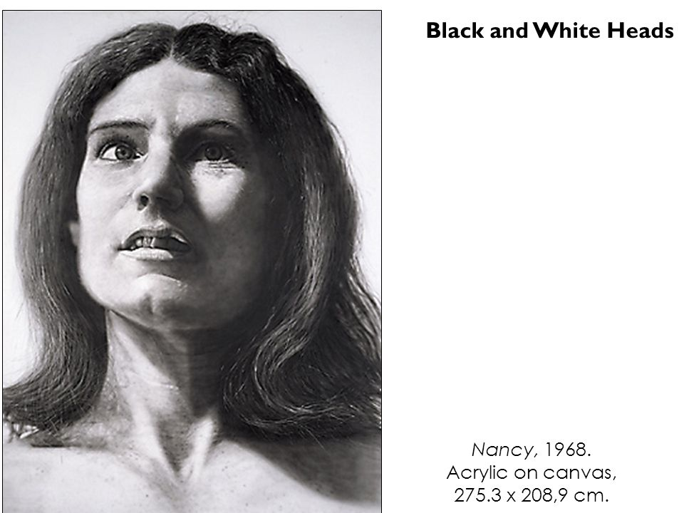 Nancy, 1968. Acrylic on canvas, 275.3 x 208,9 cm. Black and White Heads