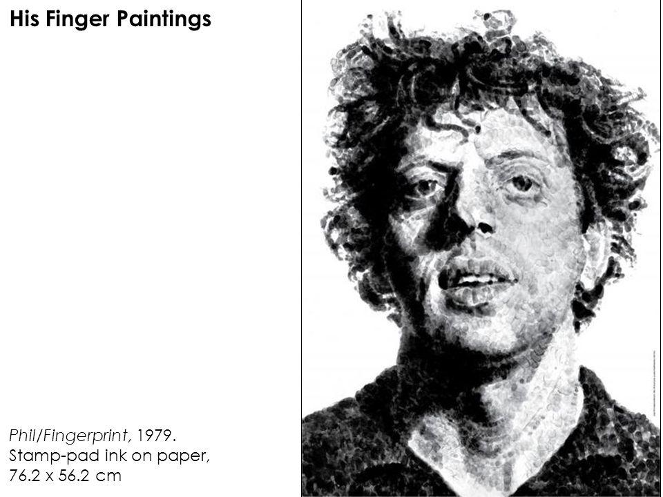 Phil/Fingerprint, 1979. Stamp-pad ink on paper, 76.2 x 56.2 cm His Finger Paintings