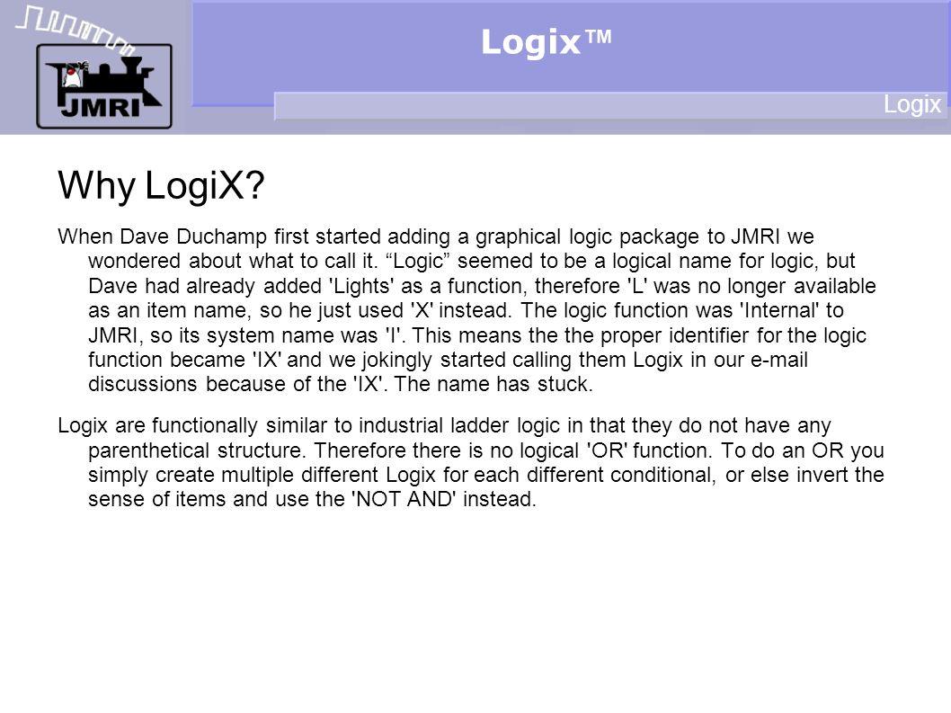 Logix Why LogiX.