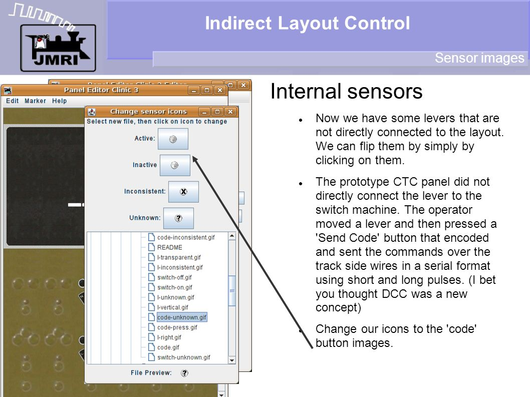 Indirect Layout Control Internal sensors Sensor images Now we have some levers that are not directly connected to the layout.