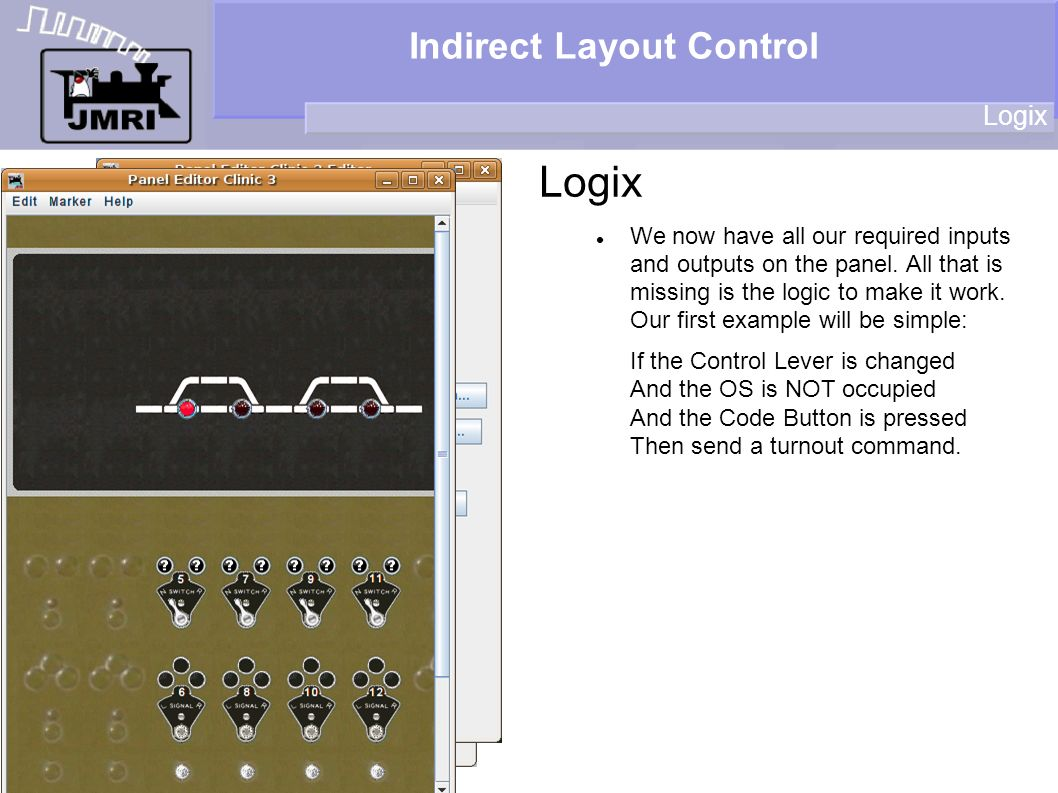 Indirect Layout Control Logix We now have all our required inputs and outputs on the panel.