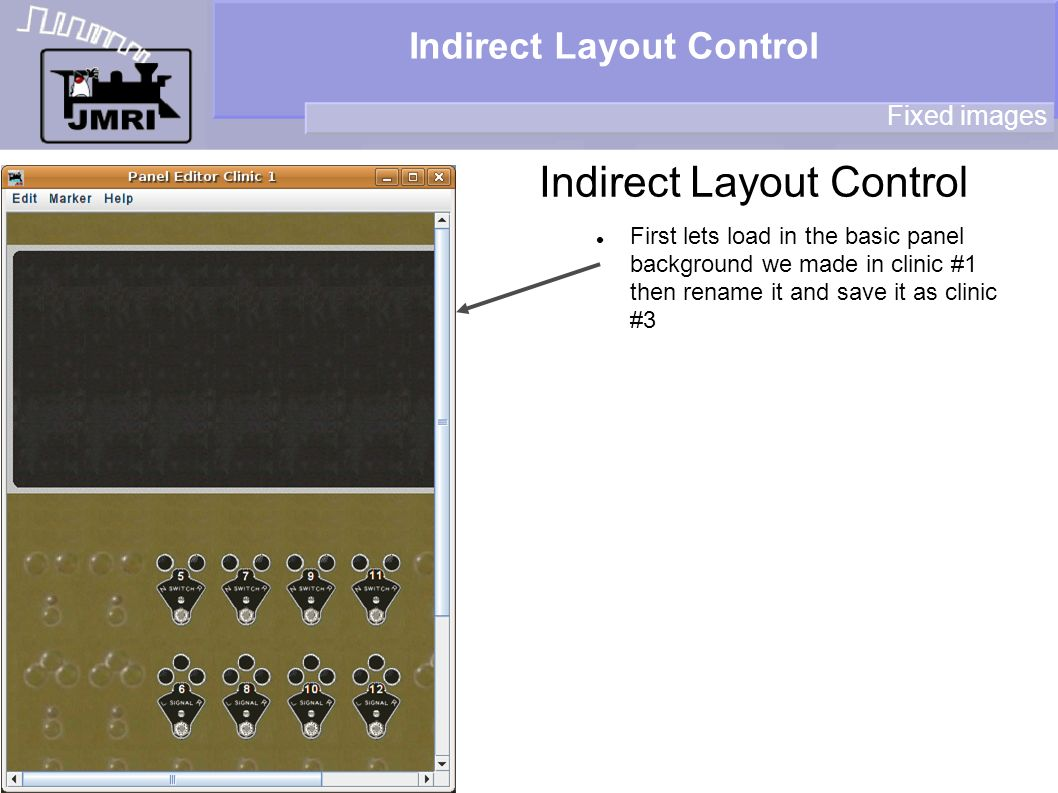 Indirect Layout Control Fixed images First lets load in the basic panel background we made in clinic #1 then rename it and save it as clinic #3