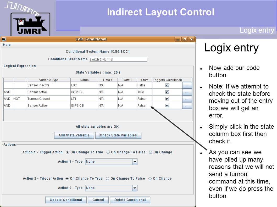 Indirect Layout Control Logix entry Now add our code button.