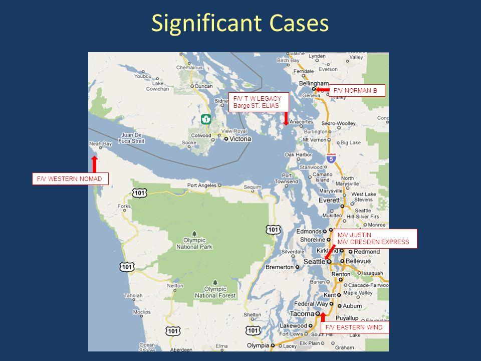 Significant Cases F/V WESTERN NOMAD F/V T W LEGACY Barge ST.