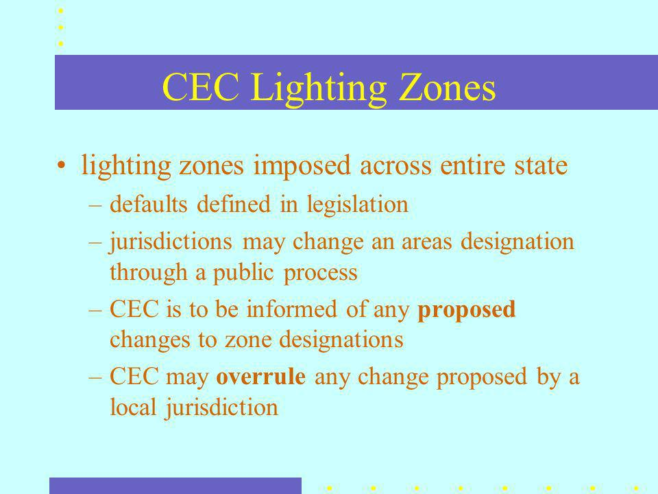 Ordinances: Restrict Operation Curfew periods –after business closes (or at a set time) until dawn –after curfew, only security lighting allowed additional controls required for shut-off –photocontrols are not enough, need timeclocks –requires time of day, day of week, power backup to insure reduced light levels –additional controls for starting security lighting