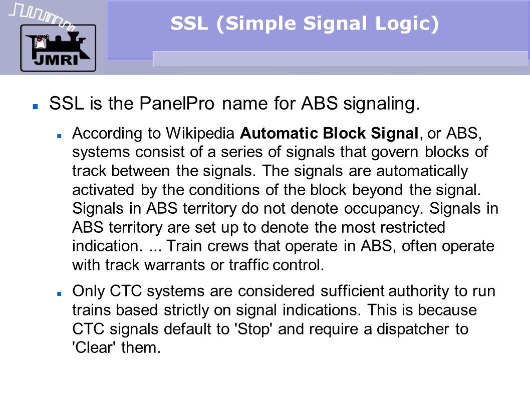 SSL (Simple Signal Logic) SSL basics Position each new sensor image where appropriate.