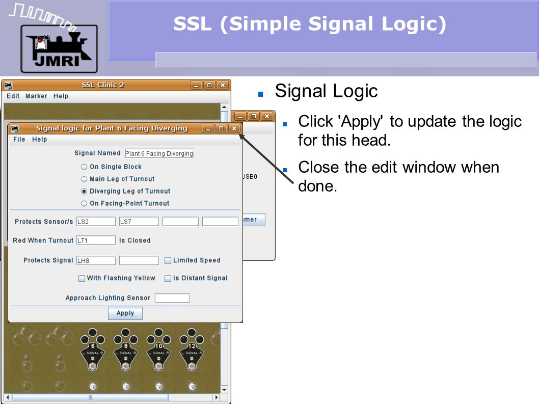 SSL (Simple Signal Logic) Signal Logic Click 'Apply' to update the logic for this head. Close the edit window when done.