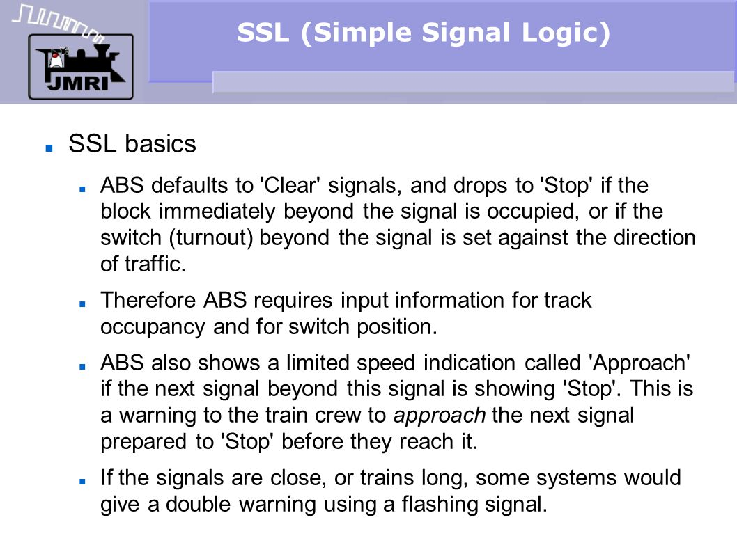 SSL (Simple Signal Logic) Signal Logic This automatically brings up the SSL edit window for the selected signal head.