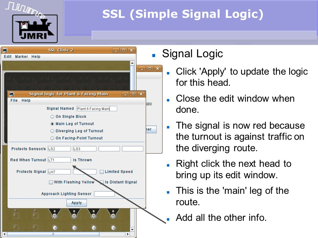 SSL (Simple Signal Logic) Signal Logic Click 'Apply' to update the logic for this head. Close the edit window when done. The signal is now red because