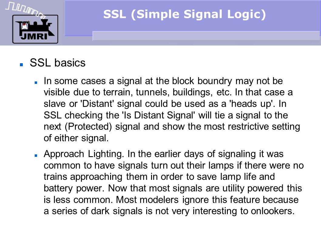 SSL (Simple Signal Logic) Signal head basics Our example is using the LocoNet Simulator or TC-64 with encoding, so select Double Output .