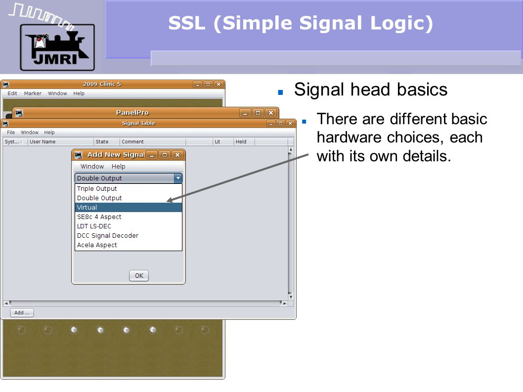 SSL (Simple Signal Logic) Signal head basics There are different basic hardware choices, each with its own details.