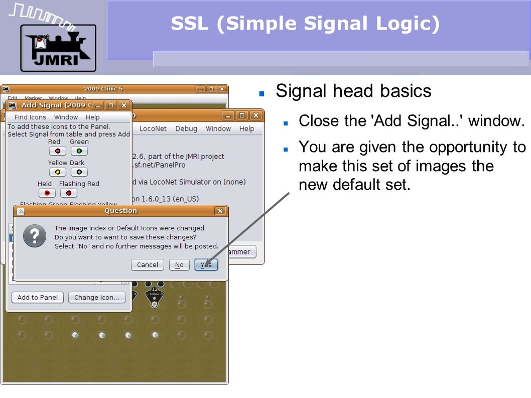 SSL (Simple Signal Logic) Signal head basics Close the 'Add Signal..' window. You are given the opportunity to make this set of images the new default