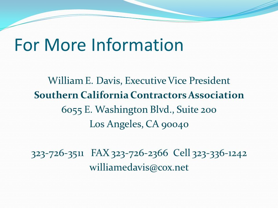 For More Information William E.