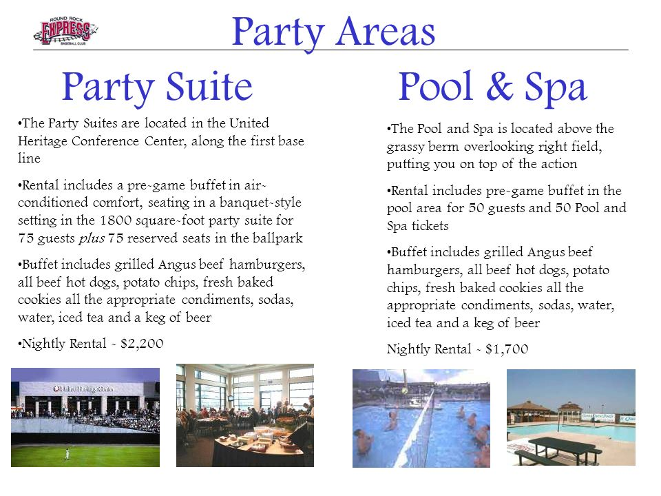 Party Suite The Party Suites are located in the United Heritage Conference Center, along the first base line Rental includes a pre-game buffet in air-