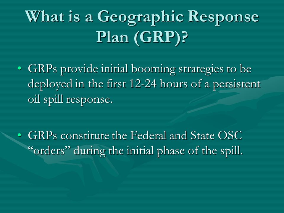 What is a Geographic Response Plan (GRP).