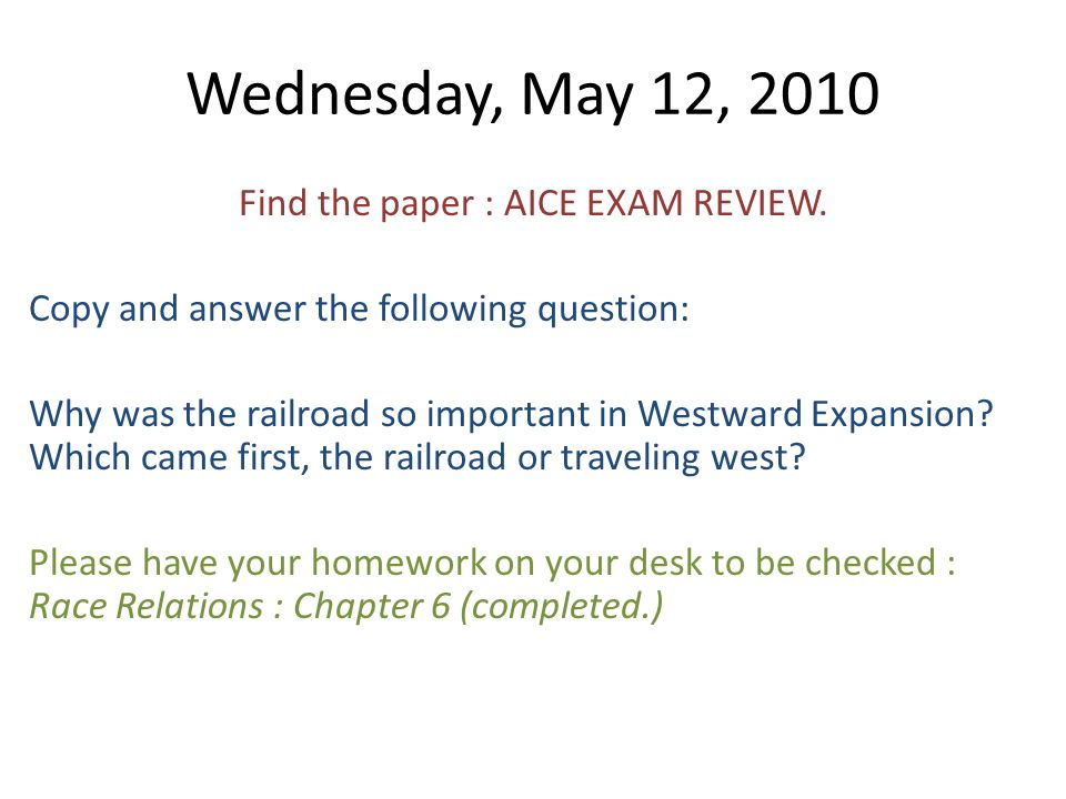 Wednesday, May 12, 2010 Find the paper : AICE EXAM REVIEW.