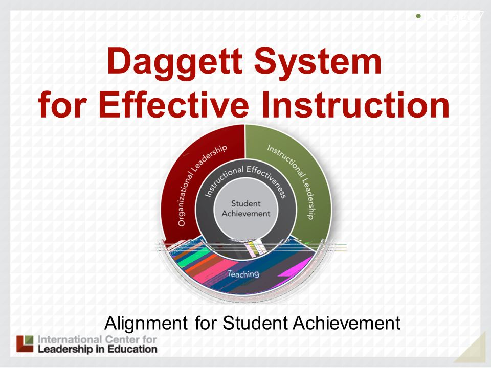 Daggett System for Effective Instruction Alignment for Student Achievement PG page 7