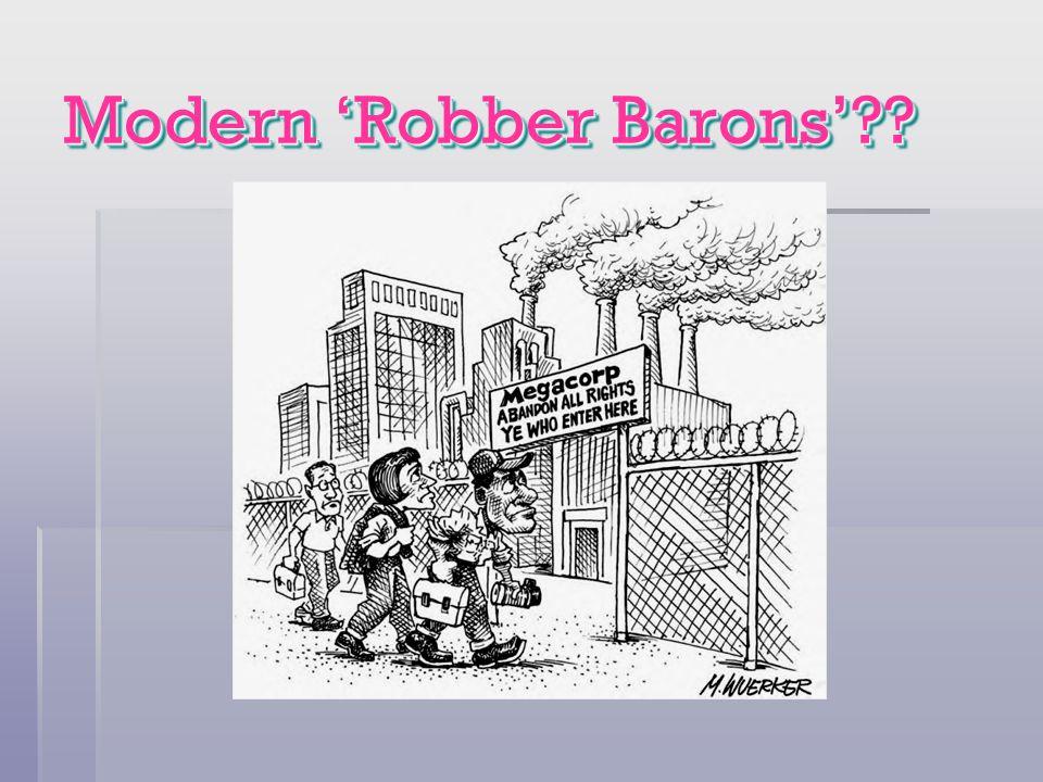 Modern Robber Barons??