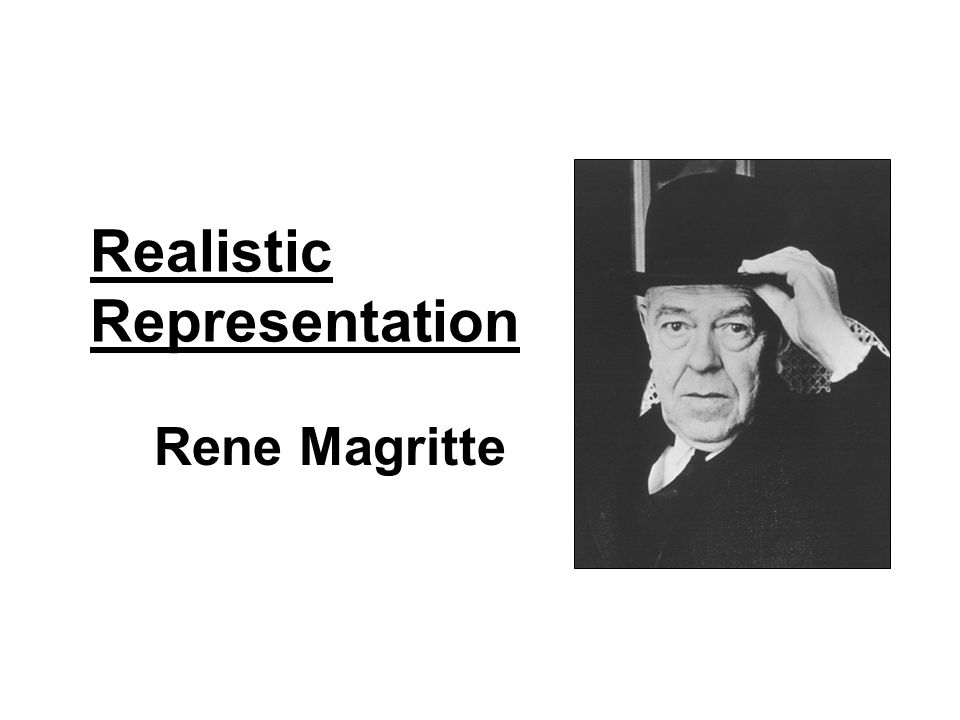 Realistic Representation Rene Magritte