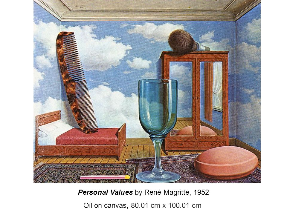 Personal Values by René Magritte, 1952 Oil on canvas, 80.01 cm x 100.01 cm