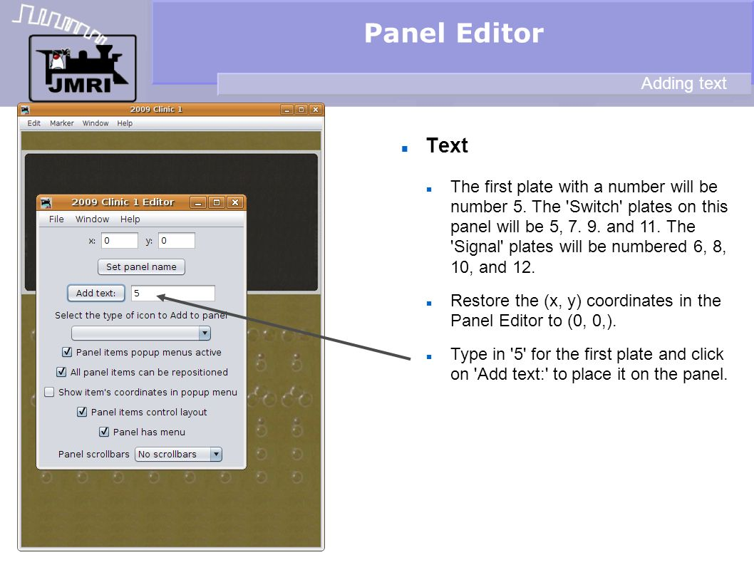 Text Panel Editor Adding text The first plate with a number will be number 5.