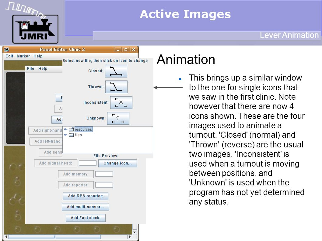 Active Images Animation Lever Animation This brings up a similar window to the one for single icons that we saw in the first clinic.