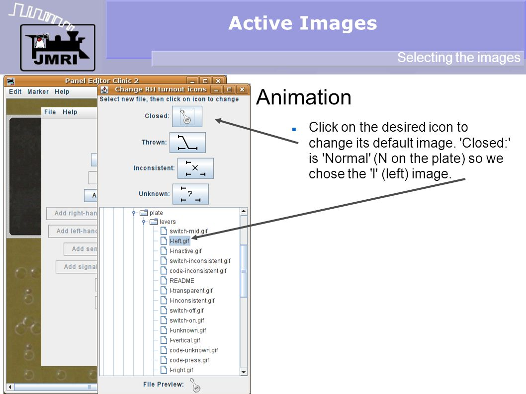 Active Images Animation Selecting the images Click on the desired icon to change its default image.