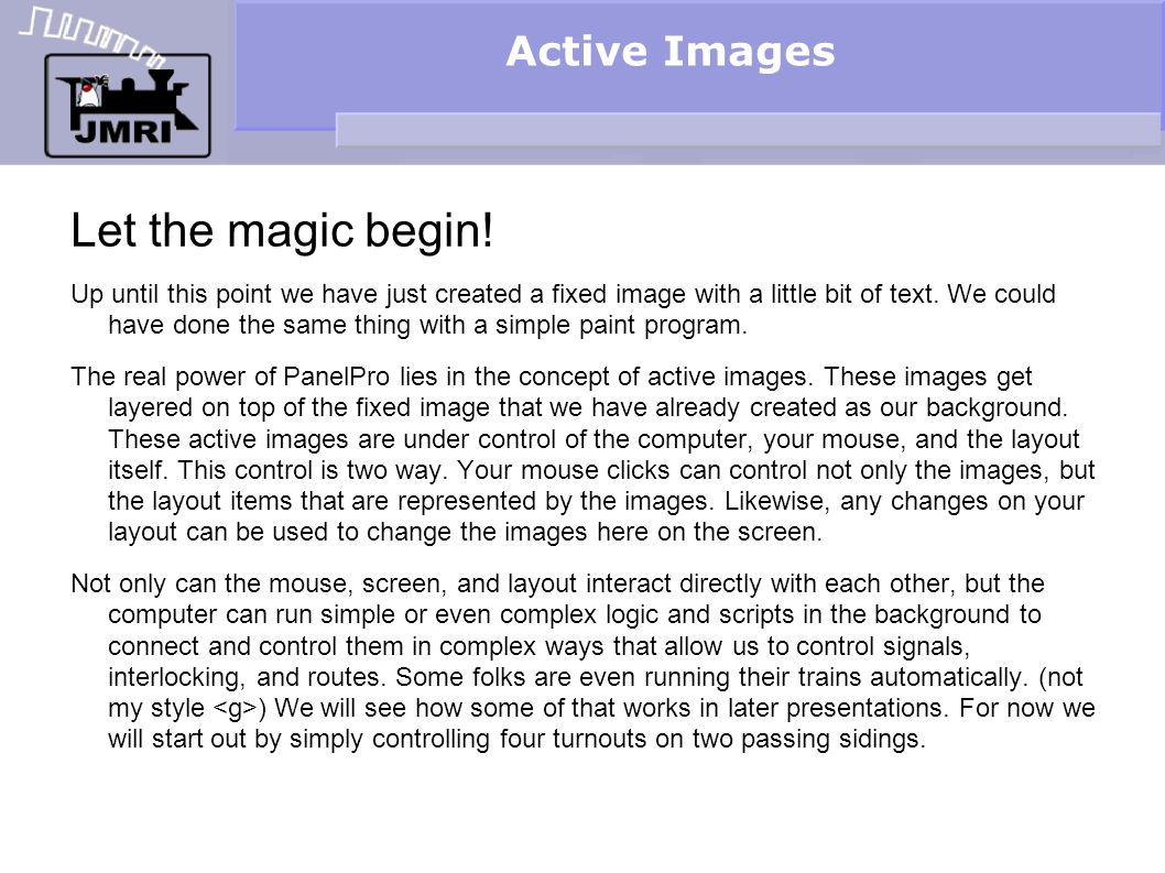 Active Images Let the magic begin.