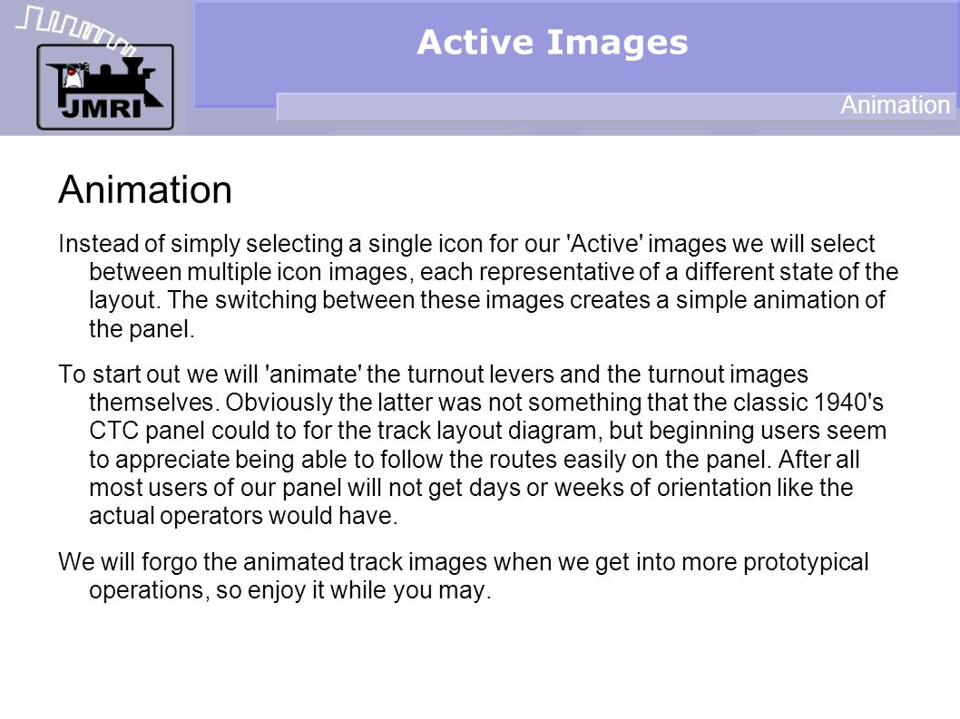 Active Images Track Animation Remember to pause your mouse over the image to see which one is on top so you will know where to place it.