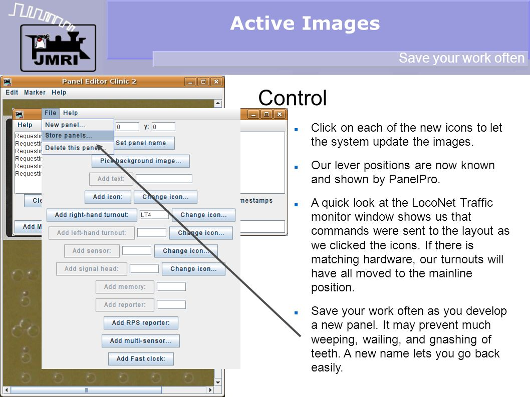 Active Images Control Save your work often Click on each of the new icons to let the system update the images.