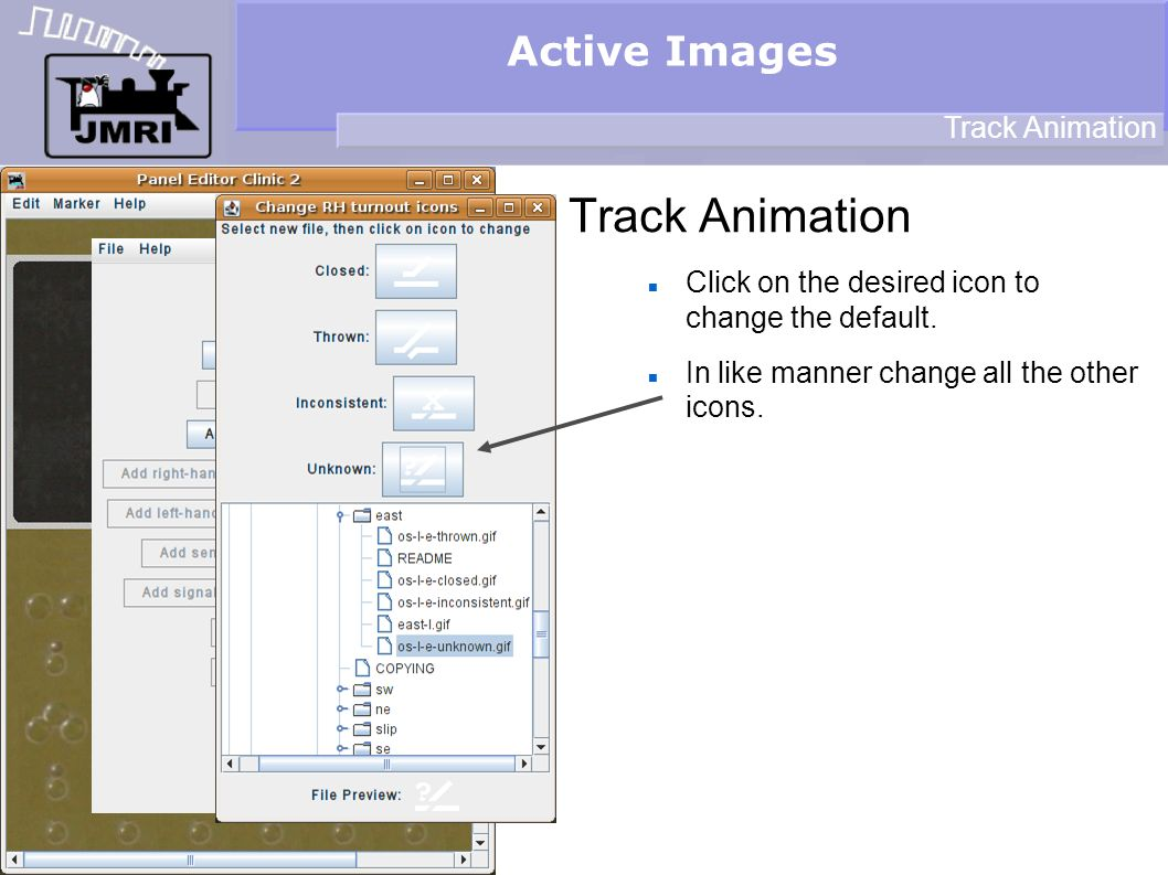 Active Images Track Animation Click on the desired icon to change the default.