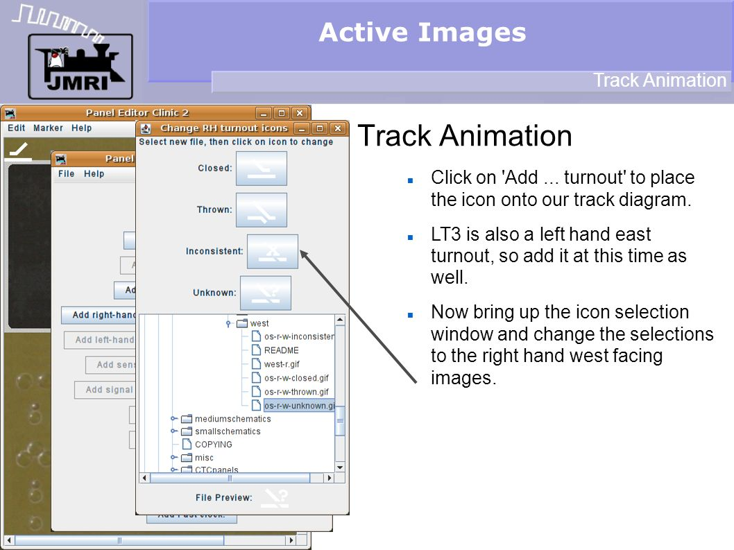 Active Images Track Animation Click on Add... turnout to place the icon onto our track diagram.