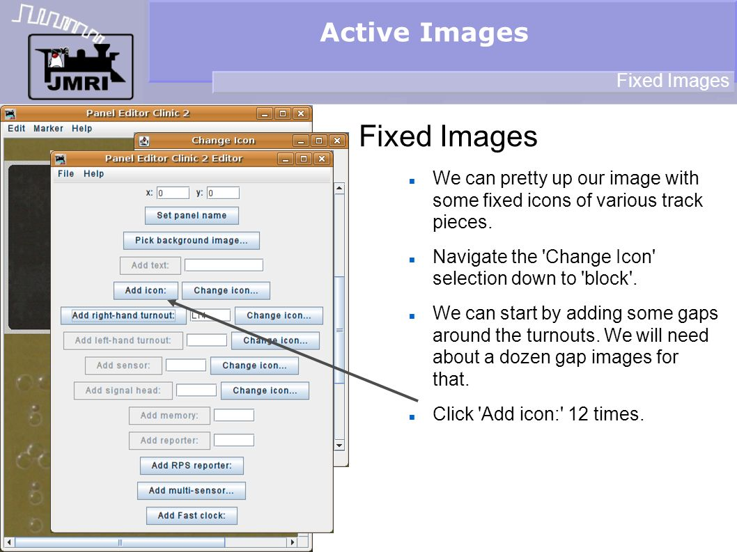 Active Images Fixed Images We can pretty up our image with some fixed icons of various track pieces.