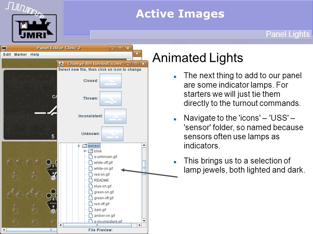 Active Images Animated Lights Panel Lights The next thing to add to our panel are some indicator lamps.