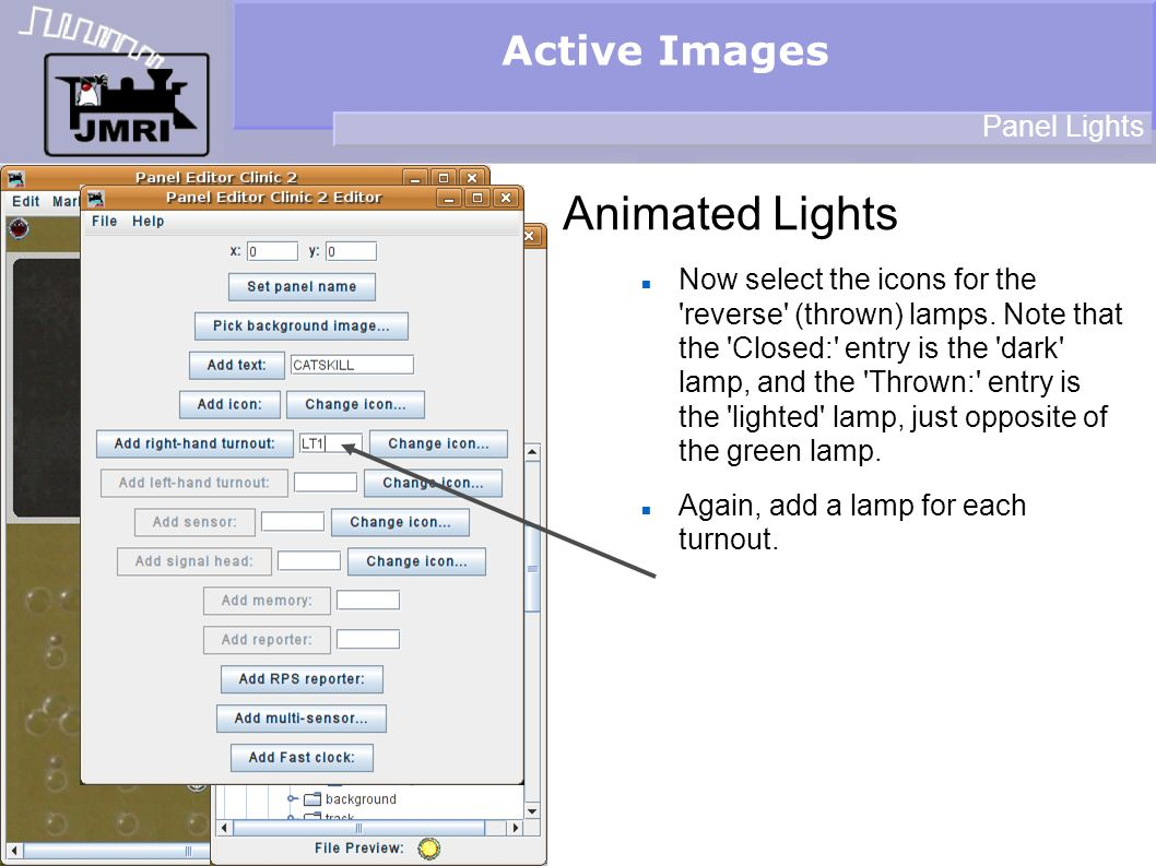Active Images Animated Lights Panel Lights Now select the icons for the reverse (thrown) lamps.