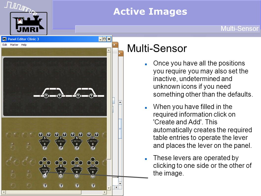 Active Images Multi-Sensor Once you have all the positions you require you may also set the inactive, undetermined and unknown icons if you need something other than the defaults.