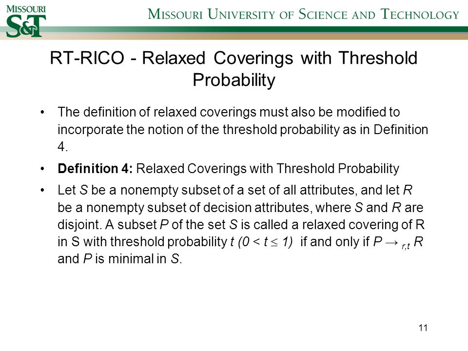 RT-RICO - Relaxed Coverings with Threshold Probability The definition of relaxed coverings must also be modified to incorporate the notion of the threshold probability as in Definition 4.