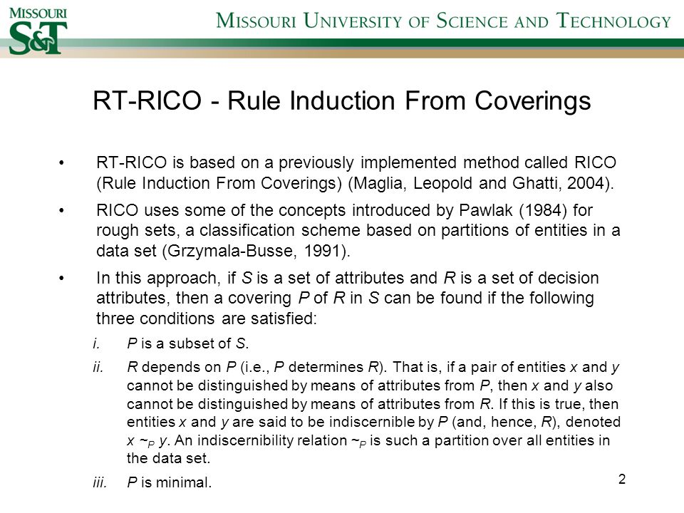 RT-RICO Note that the condition P is minimal in S of a relaxed covering with threshold probability is not enforced in the RT-RICO algorithm.